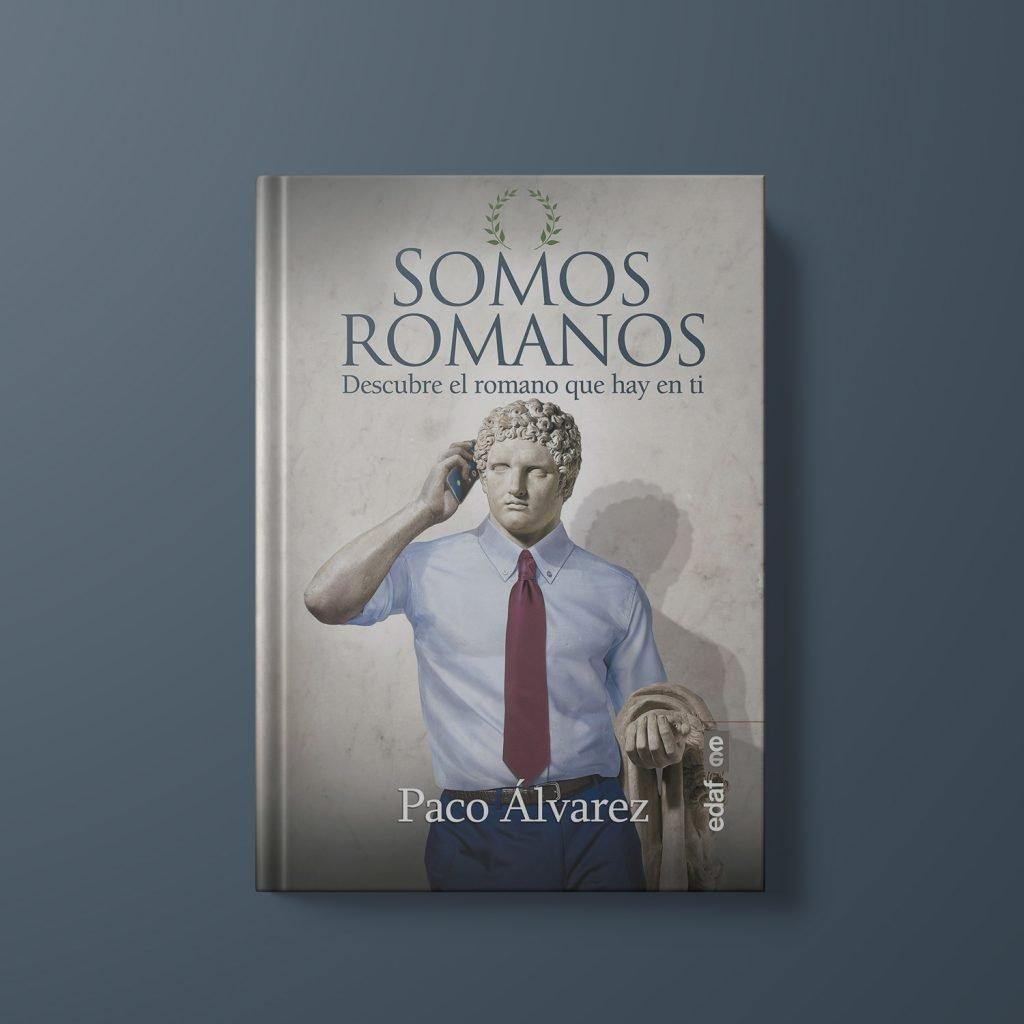 Somos Romanos, de Paco Álvarez