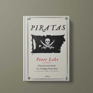 Piratas, de Peter Lehr, una historia de la piratería